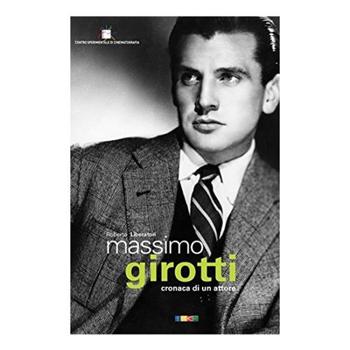 Auguri, Massimo Girotti, ovunque tu sia | Aida Mele Magazine